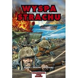 WYSPA STRACHU Bitwa o Iwo Jimę