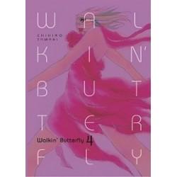 WALKIN`BUTTERFLY tom 4