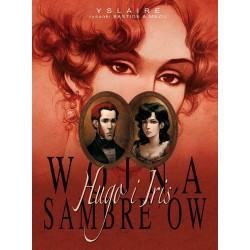 WOJNA SAMBREÓW Hugo i Iris