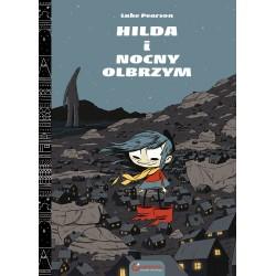 HILDA tom 2 Hilda i Nocny...