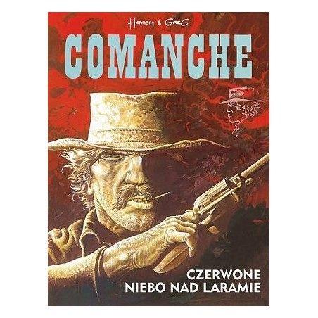 COMANCHE tom 4 Czerwone niebo nad Laramie