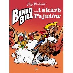 BINIO BILL i skarb Pajutów