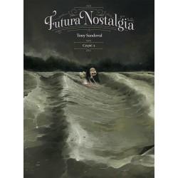 FUTURA NOSTALGIA cz.2