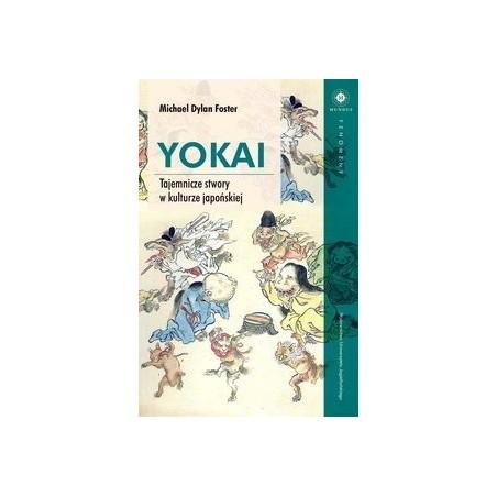YOKAI Tajemnicze stwory w kulturze japońskiej