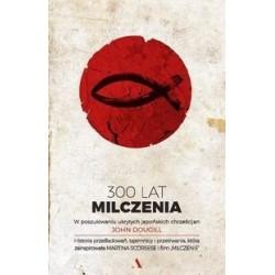300 LAT MILCZENIA W...