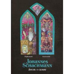 JOHANNES SCHACHMANN Życie i...