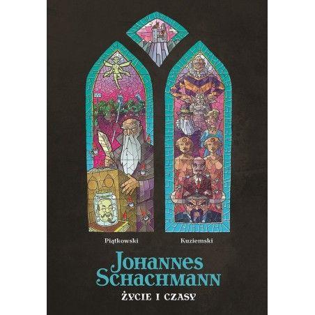 JOHANNES SCHACHMANN Życie i czasy