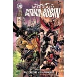 WIECZNI BATMAN I ROBIN tom 1