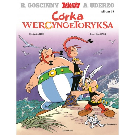 ASTERIKS tom 38 Córka Wercyngetoryksa