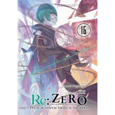RE ZERO Życie w innym świecie od zera Light novel tom 16