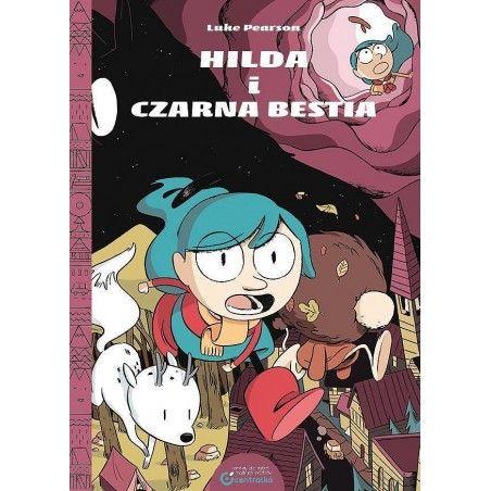 HILDA tom 4 Hilda i Czarna Bestia