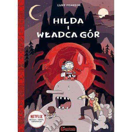 HILDA tom 6 Hilda i Władca gór