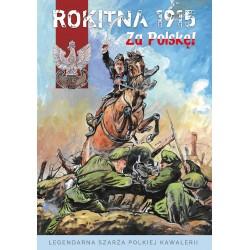 ROKITNA 1915 Za Polskę!
