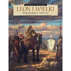 PAPIEŻE W HISTORII Leon I...
