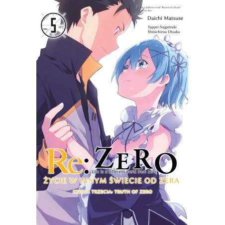 RE ZERO Życie w innym świecie od zera. Księga 3 - Truth of Zero tom 5