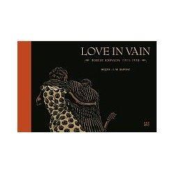 LOVE IN VAIN Robert Johnson...