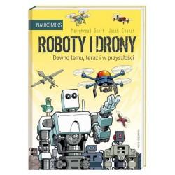 ROBOTY I DRONY Dawno temu,...