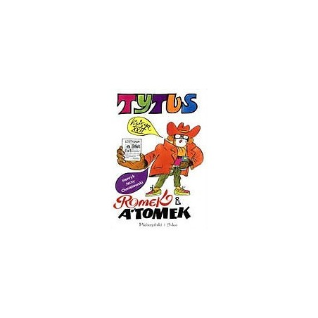 TYTUS, ROMEK I A'TOMEK tom 22 Tytus gangsterem