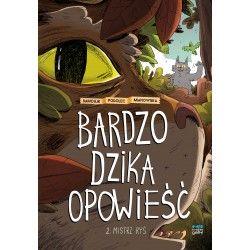 BARDZO DZIKA OPOWIEŚĆ tom 2...