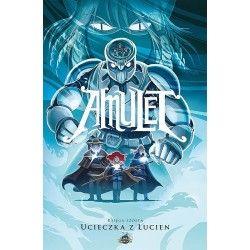 AMULET tom 6 Ucieczka z Lucien