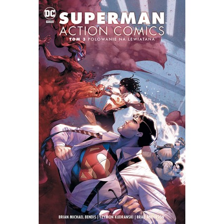 UNIWERSUM DC Superman Action Comics tom 3 Polowanie na Lewiatana