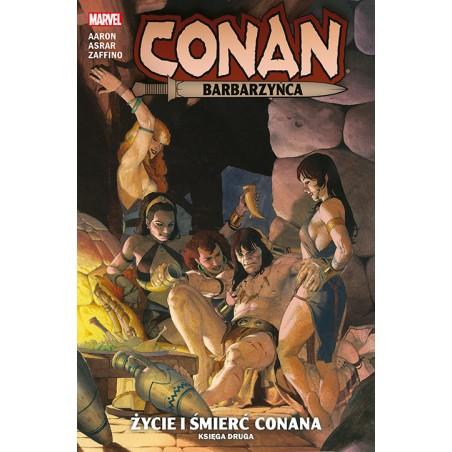 CONAN BARBARZYŃCA Życie i śmierć Conana Tom 2  Księga 1