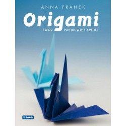 Origami Twój papierowy świat