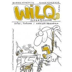 WILQ SUPERBOHATER tom 3...