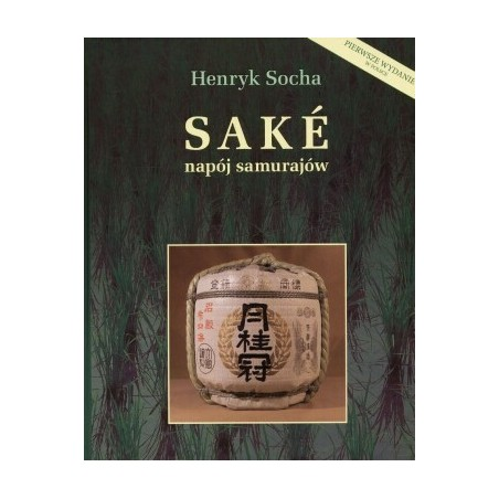 SAKE - Napój samurajów