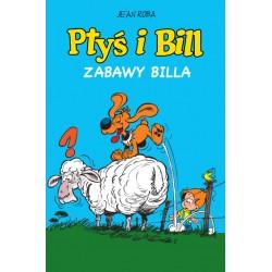 PTYŚ I BILL tom 8 Zabawy Billa