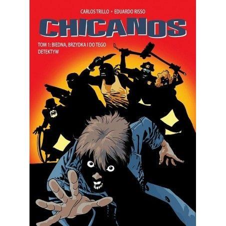 CHICANOS tom 1 Biedna, brzydka i do tego detektyw