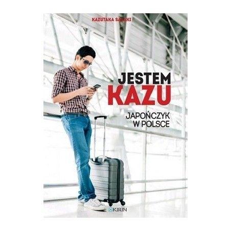 JESTEM KAZU Japończyk w Polsce