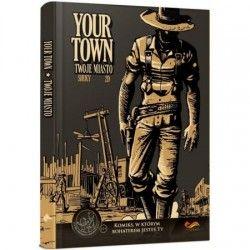 YOUR TOWN TWOJE MIASTO...