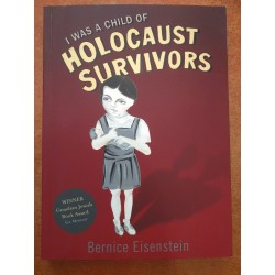 I WAS A CHILD OF HOLOCAUST...