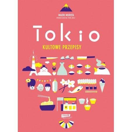 TOKIO KULTOWE PRZEPISY