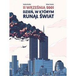 11 WRZEŚNIA 2001 Dzień, w...