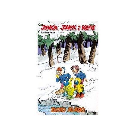 JONKA, JONEK I KLEKS tom 7 Złoto Alaski