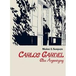 CARLOS GARDEL Głos Argentyny