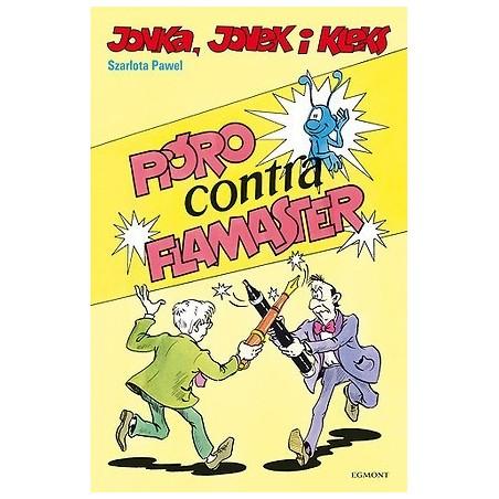 JONKA, JONEK I KLEKS tom 2 Pióro contra flamaster