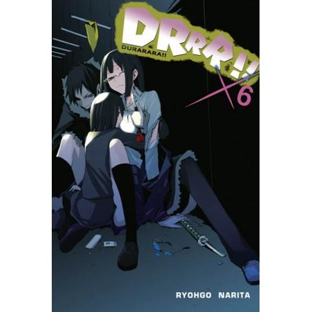 DURARARA!! LIGHT NOVEL tom 6