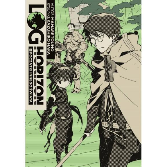LOG HORIZON Light novel tom 1