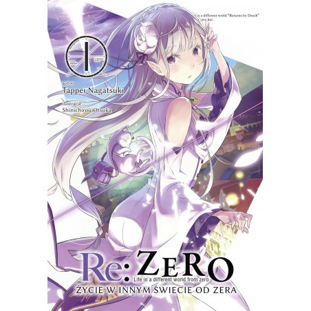 RE ZERO Życie w innym świecie od zera Light novel tom 1