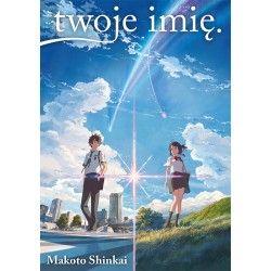TWOJE IMIĘ Light Novel