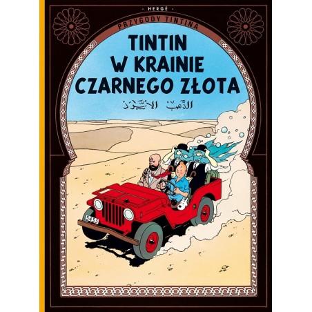 PRZYGODY TINTINA tom 15 Tintin w krainie czarnego złota