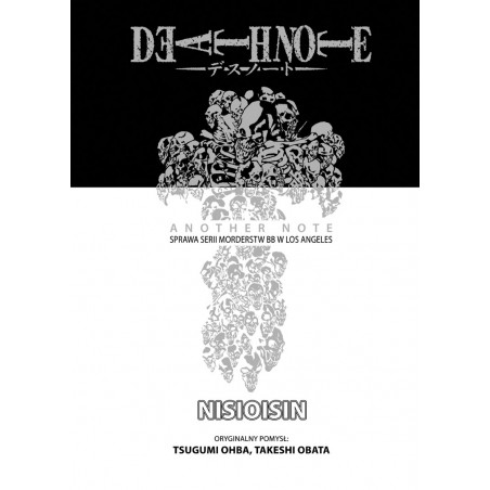 DEATH NOTE: Another Note - Sprawa serii morderstw BB w Los Angeles Light Novel