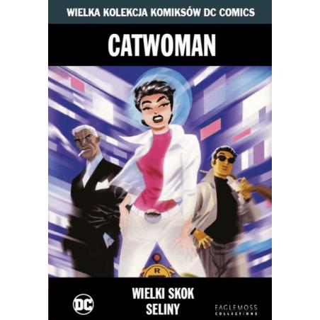 WIELKA KOLEKCJA KOMIKSÓW DC COMICS  tom 11 CATWOMAN Wielki skok Seliny