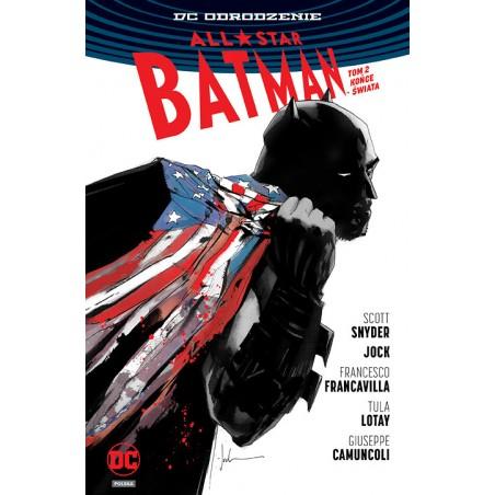 DC ODRODZENIE ALL-STAR BATMAN tom 2 Końce Świata