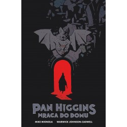 PAN HIGGINS WRACA DO DOMU