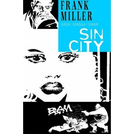 SIN CITY tom 6 Girlsy, gorzała i giwery