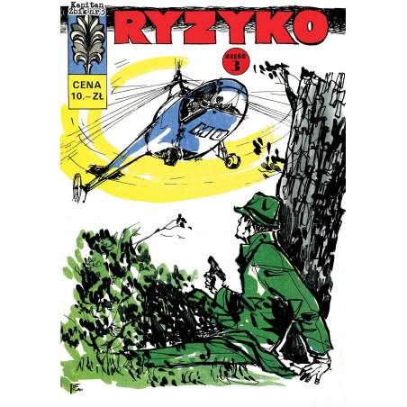 KAPITAN ŻBIK tom 1 Ryzyko cz.3
